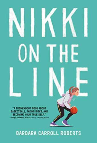 Best Middle-Grade Book About basketball - nikki on the line