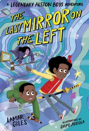 The Last Mirror on the Left - middle grade books for black boys