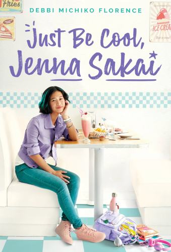 Just Be Cool, Jenna Sakai - Middle-Grade Books About Food