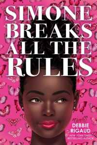 simone breaks all the rules - young adult book giveaway