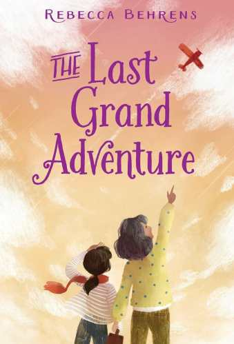 The Grand Adventure - Middle-Grade Books About Grandparents