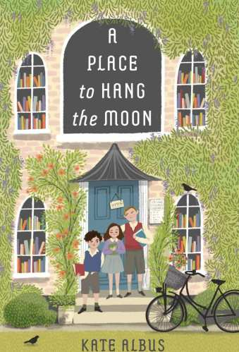 a place to hang the moon - best middle-grade historical fiction