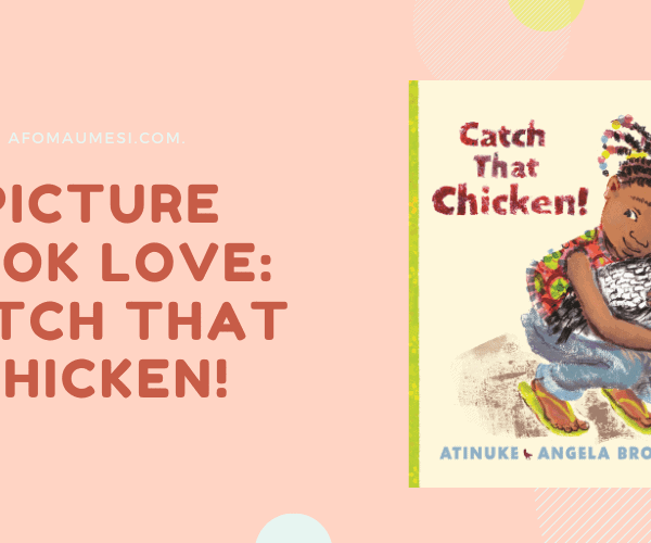 Picture Book Love: Catch That Chicken