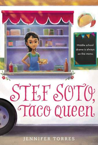 Stef Soto, Taco Queen - Middle-Grade Books About Food