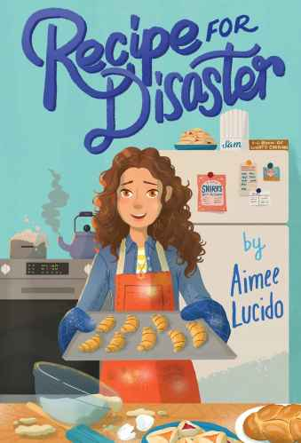 Recipe for Disaster - Middle-Grade Books to Read in 2021