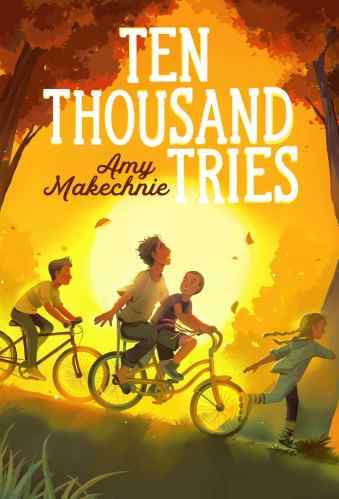 Ten Thousand Tries- Middle-Grade Books to Read in 2021