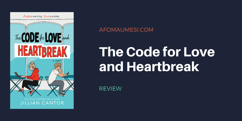 The Code for Love and Heartbreak book review