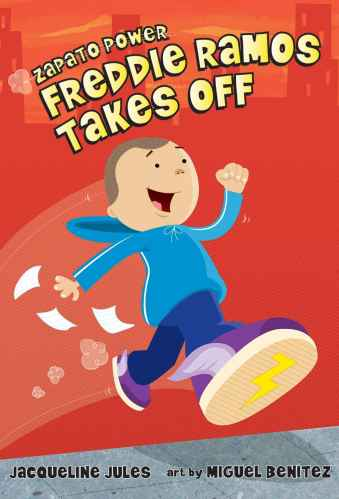 Freddie Ramos Takes Off (Zapato Power) - Best Early Chapter Books for Boys (Ages 6-10)
