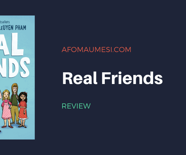 Graphic Novel Review: Real Friends by Shannon Hale
