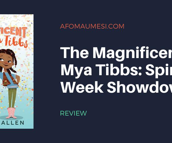 Review   The Magnificent Mya Tibbs: Spirit Week Showdown