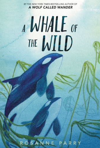 a whale of the wild - Best Books for Sixth Graders