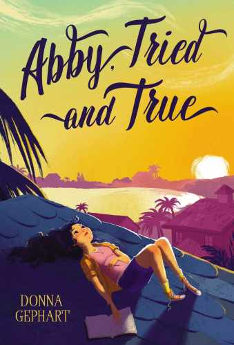Abby Tried and True - Donna Gephart
