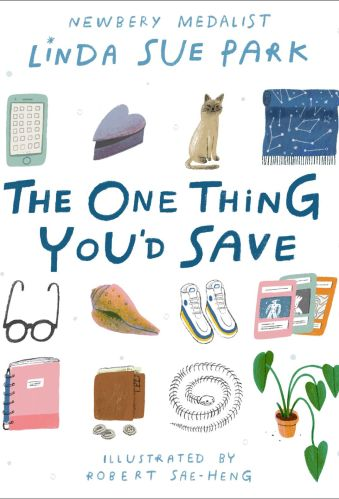 The One Thing You'd Save - Linda Sue Park