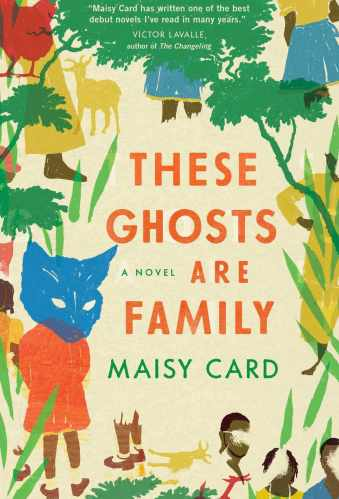 these ghosts are family - books like homegoing