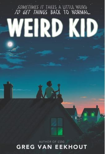 Weird Kid- Middle-Grade Books to Read in 2021
