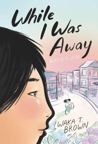 While I Was Away - Middle Grade Books About Third-Culture Kids