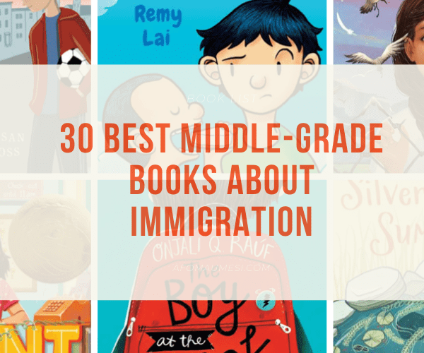 30 Best Middle-Grade Books About Immigration