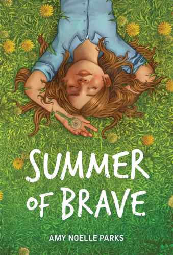 summer of brave - Middle-Grade Books to Read in 2021