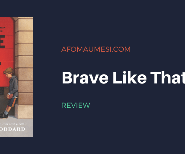 Review | Brave Like That