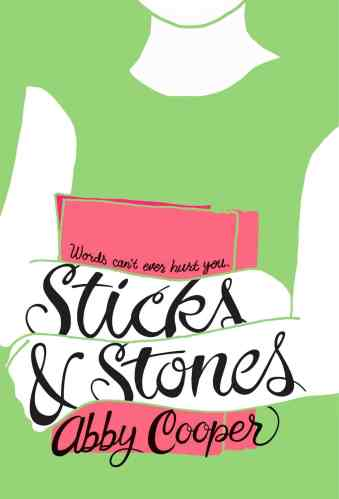 stick and stones -  Middle-Grade Books About Body Image and Body Positivity