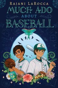 much ado about baseball - rajani larocca