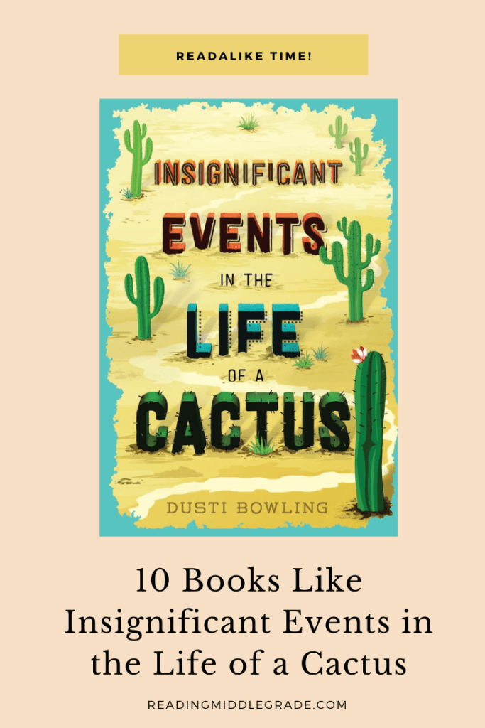 books like insignificant events in the life of a cactus