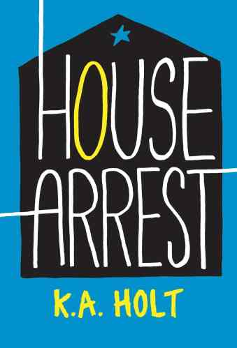 house arrest - middle-grade novels in verse