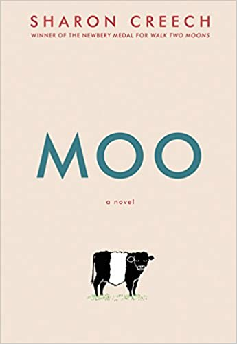 Moo by Sharon Creech - Best Middle Grade Books Set on a Farm