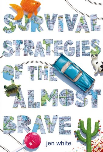 Survival Strategies of the Almost Brave - Middle Grade Books About Road Trips