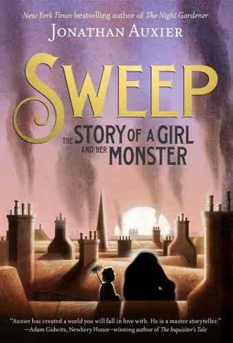 Sweep: The Story of a Girl and Her Monster (United Kingdom) - Best Middle Grade Books Set in Europe