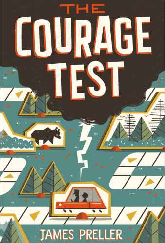 The Courage Test - James Preller - Middle Grade Books About Road Trips