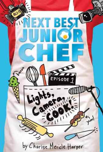 Lights, Camera, Cook! - Middle-Grade Books About Food