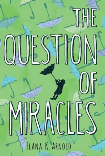 The Question of Miracles - Middle-Grade Books About Death and Grief