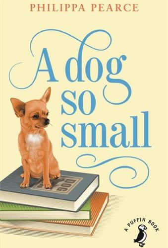A Dog So Small - Best Middle Grade Books About Dogs