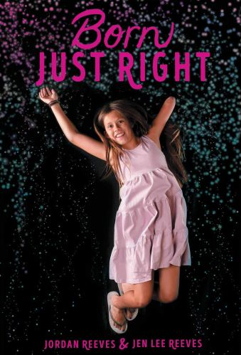 Born Just Right - Middle-Grade Books About Disability (Physical Disabilities)