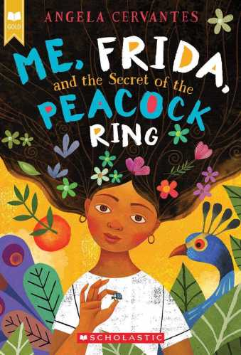 Me, Frida, and the Secret of the Peacock Ring - middle grade books about art