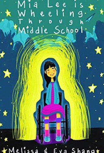 Mia Lee Is Wheeling Through Middle School - Middle-Grade Books About Disability (Physical Disabilities)