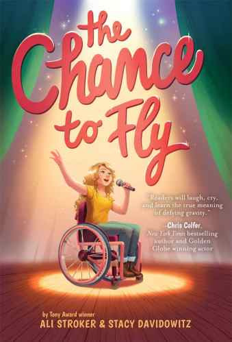 The Chance to Fly - Best Middle-Grade Books About Music and Musical Theater
