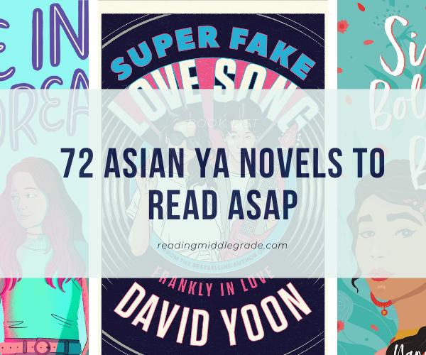 72 Asian YA novels to Read ASAP