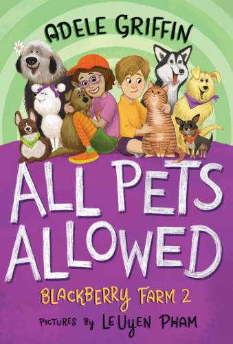 All Pets Allowed - Adele Griffin