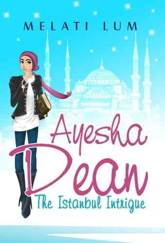 Best Asian YA Books - Ayesha Dean - The Istanbul Intrigue