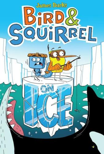 Bird & Squirrel On Ice - graphic novels for elementary