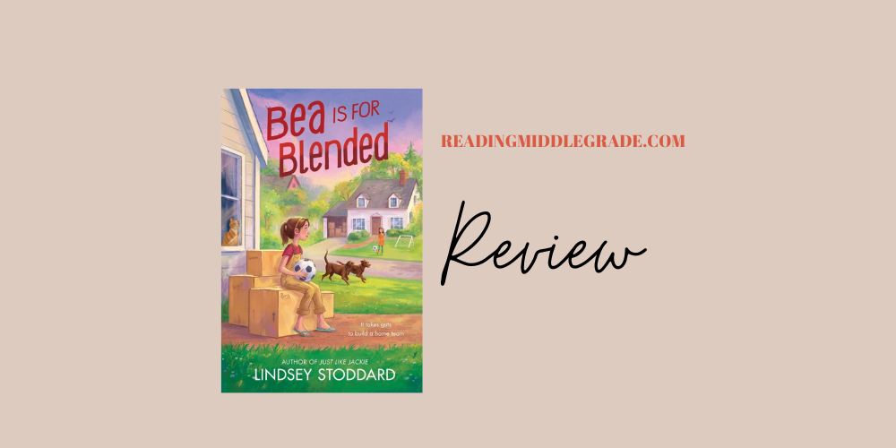 Book Review - Bea Is for Blended