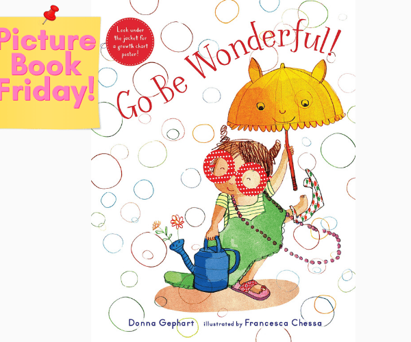 Picture Book Review | Go Be Wonderful
