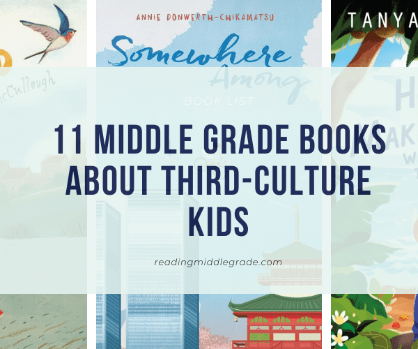 Best Middle Grade Books About Third-Culture Kids + Printable!