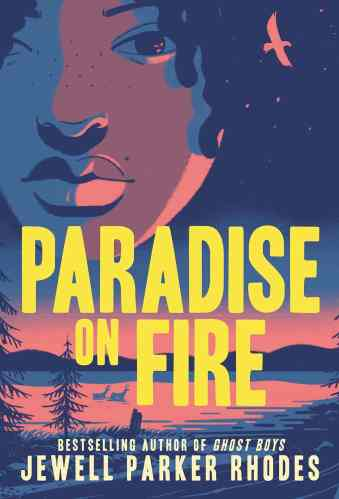 Paradise on Fire - Best Middle Grade Books Releasing in Fall 2021