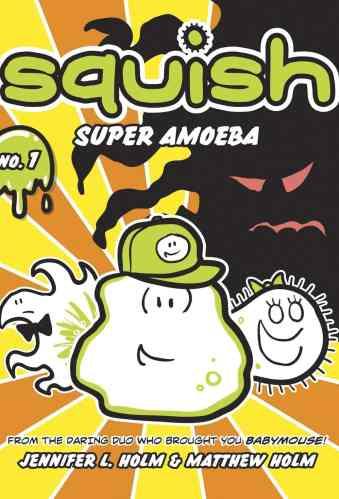 Squish: Super Amoeba - Best Graphic Novels for Elementary Students (K-6)