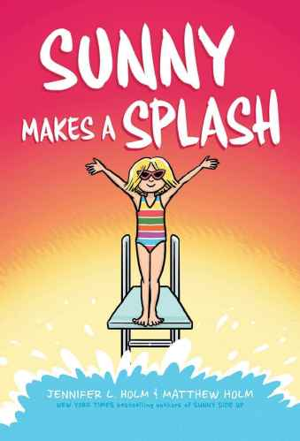 Sunny Makes a Splash - Best Middle Grade Books Releasing in Fall 2021