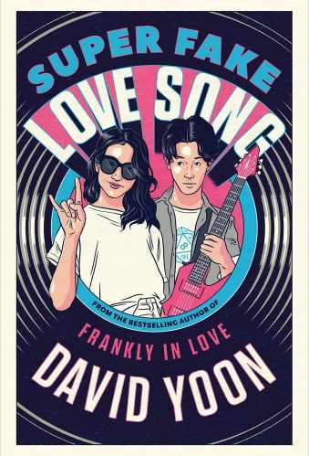 Best Asian YA Books - Super Fake Love Song