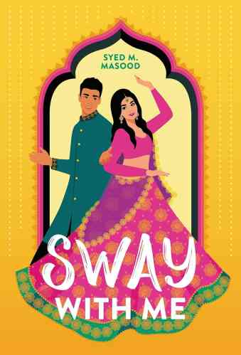 Best Asian YA Books - Sway with Me - Syed Masood